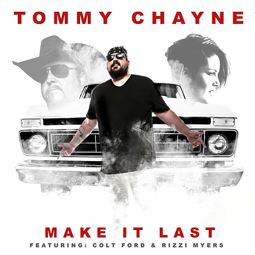 Make It Last by Tommy Chayne