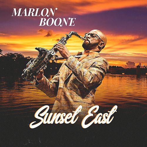 Sunset East by Marlon Boone