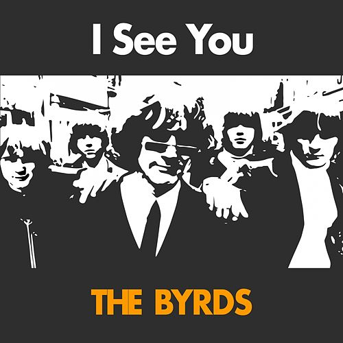 I See You de The Byrds