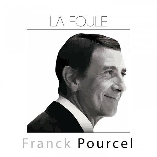 La foule (Instrumental) de Franck Pourcel