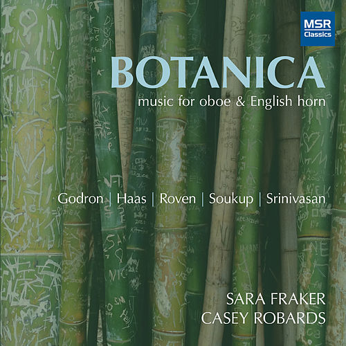 Botanica - Music for Oboe, English Horn and Piano by Sara Fraker