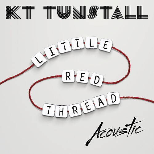 Little Red Thread (Acoustic) de KT Tunstall