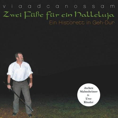 Zwei Füße für ein Halleluja - Ein Historett in Geh-Dur von Jochen Malmsheimer