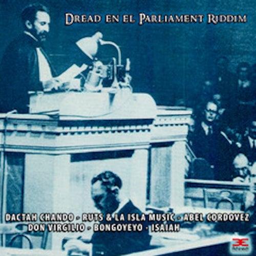 Dread en el Parliament Riddim von Various Artists