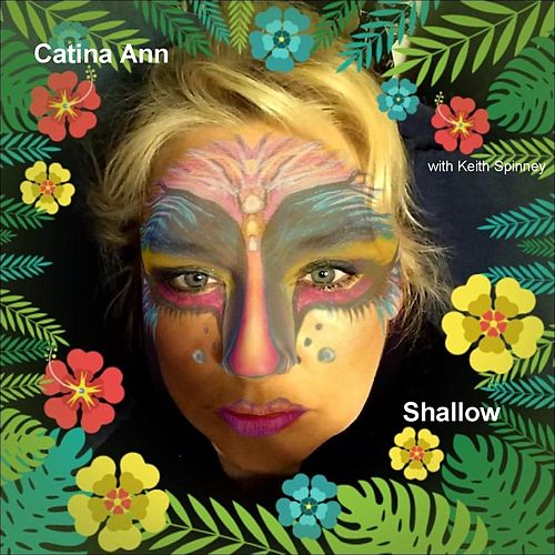 Shallow (feat. Keith Spinney) de Catina Ann