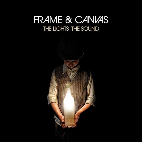 The Lights, The Sound by Frame