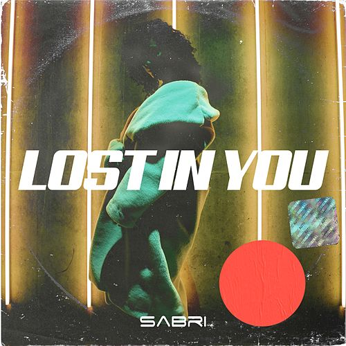 Lost In You von Sabri
