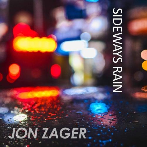 Sideways Rain by Jon Zager