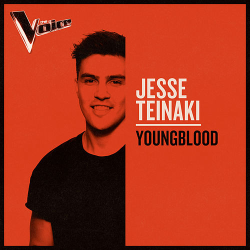 Youngblood (The Voice Australia 2019 Performance / Live) de Jesse Teinaki