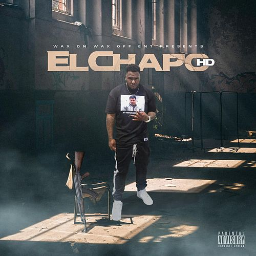 El Chapo HD by HD4President