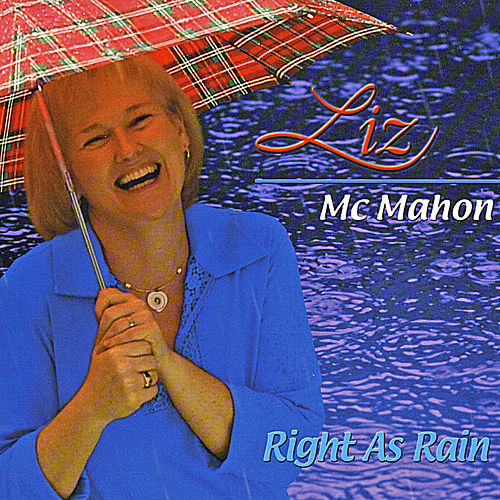 Right as Rain de Liz McMahon