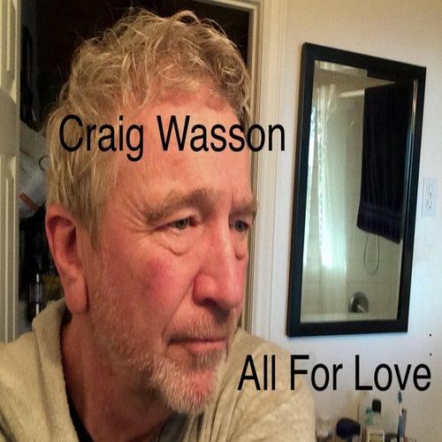 All for Love von Craig Wasson