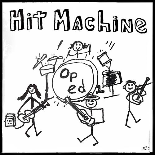 Hit Machine de Oped