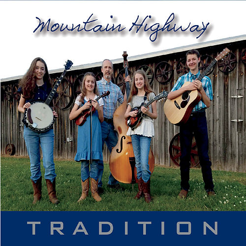 Tradition by Mountain Highway