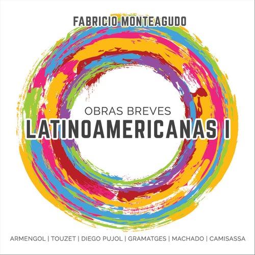 Obras Breves: Latinoamericanas I von Fabricio Monteagudo