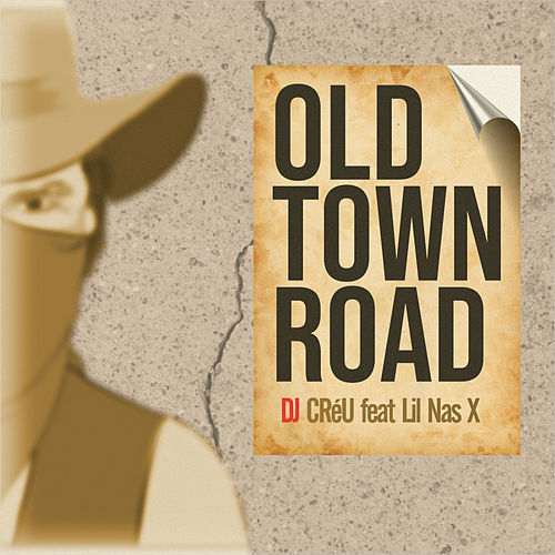Old Town Road by Deejay Créu