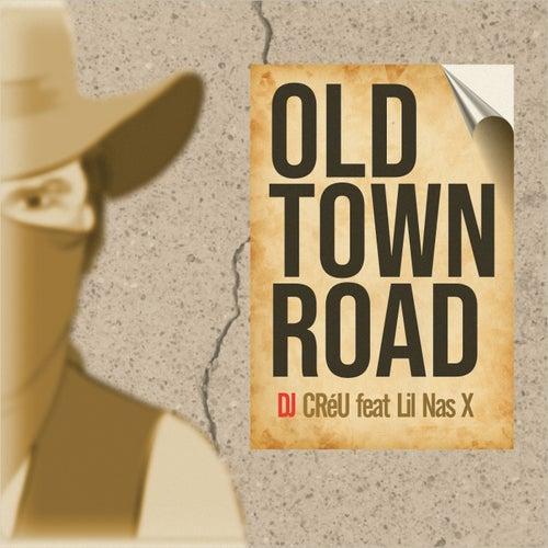 Old Town Road de Deejay Créu