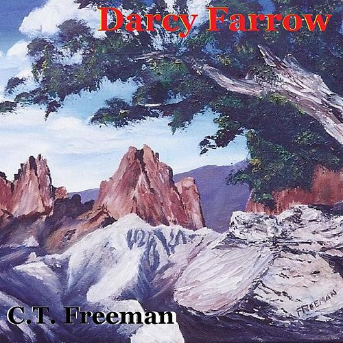 Darcy Farrow by C.T. Freeman