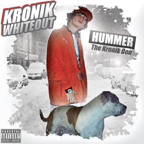Kronik Whiteout de Hummer KD