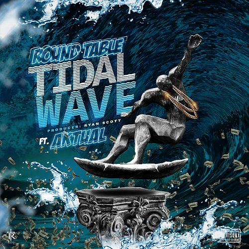 Tidal Wave (feat. Aktual) von Roundtable