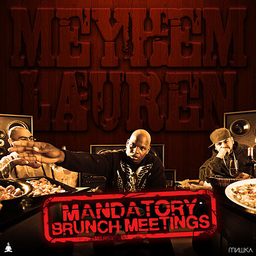 Mandatory Brunch Meetings de Meyhem Lauren