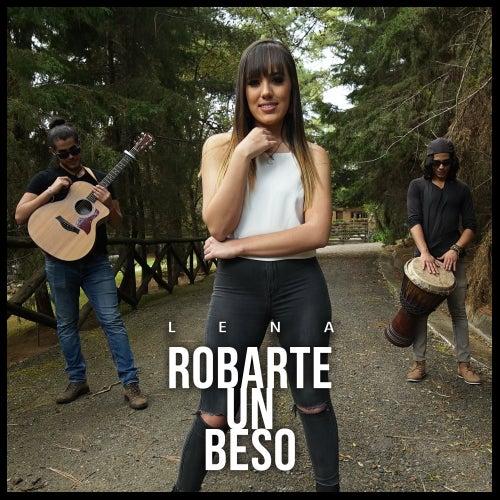 Robarte un beso by Lena Camarena
