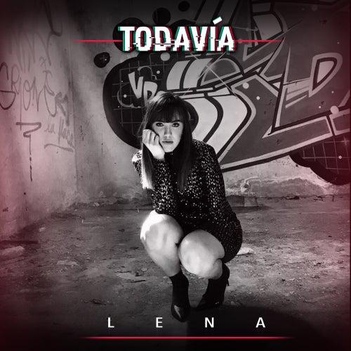 Todavía von Lena Camarena