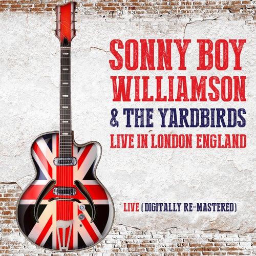 Sonny Boy Williamson & The Yardbirds Live in London, England (Digitally Re-Mastered) de The Yardbirds