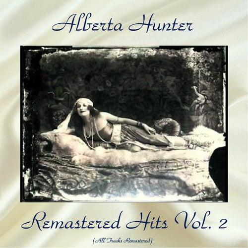Remastered Hits Vol, 2 (All Tracks Remastered) by Alberta Hunter