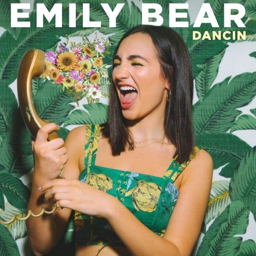 Dancin by Emily Bear