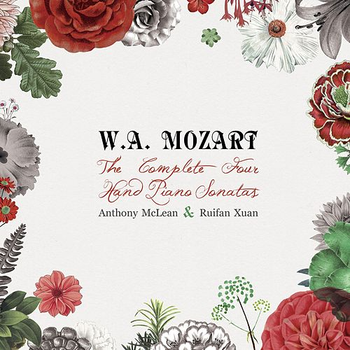 Mozart - The Complete Four-Hand Piano Sonatas de Anthony McLean