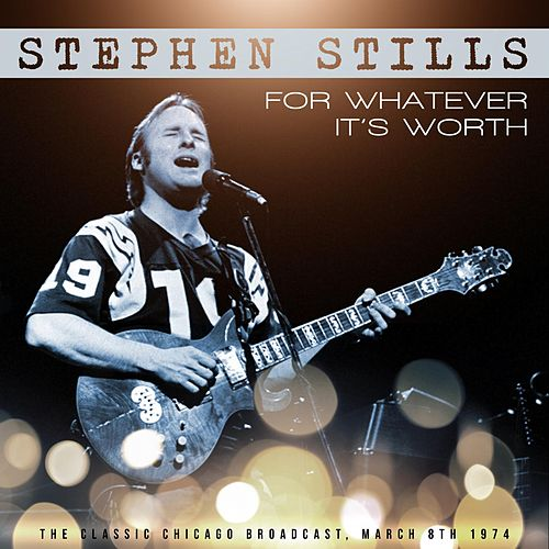For Whatever It's Worth de Stephen Stills