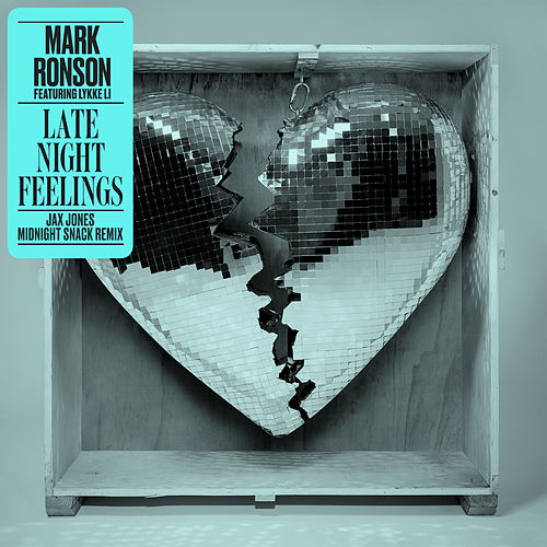 Late Night Feelings (Jax Jones Midnight Snack Remix) von Mark Ronson