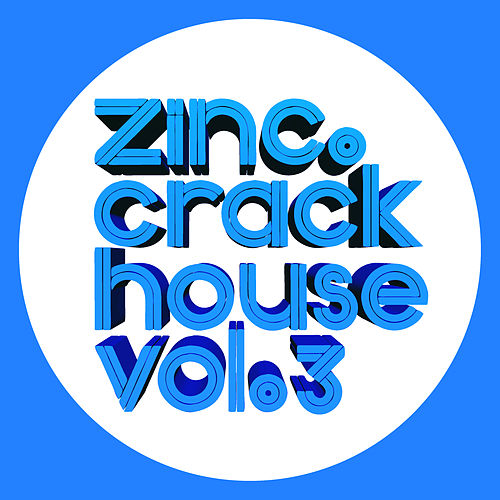 Crackhouse, Vol. 3 von DJ Zinc