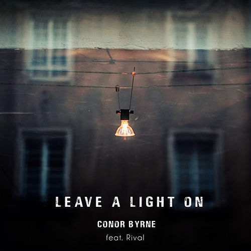 Leave a Light On de Conor Byrne