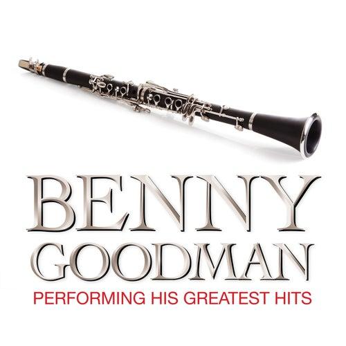 Benny Goodman Performing His Greatest Hits de Benny Goodman