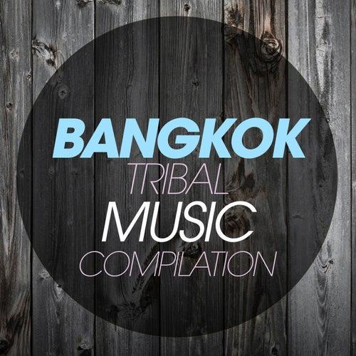 Bangkok Tribal Music Compilation de Various Artists