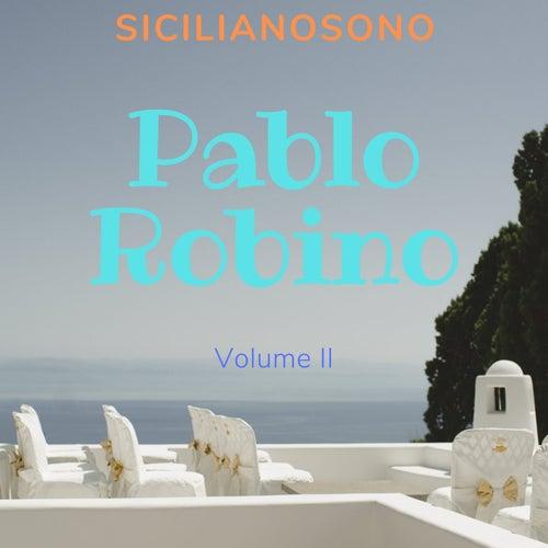 Pablo robino (Siciliano sono) di Pablo Robino