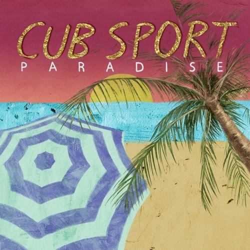 Paradise von Cub Sport