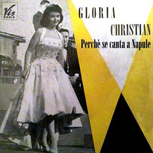Perché se canta a Napule de Gloria Christian