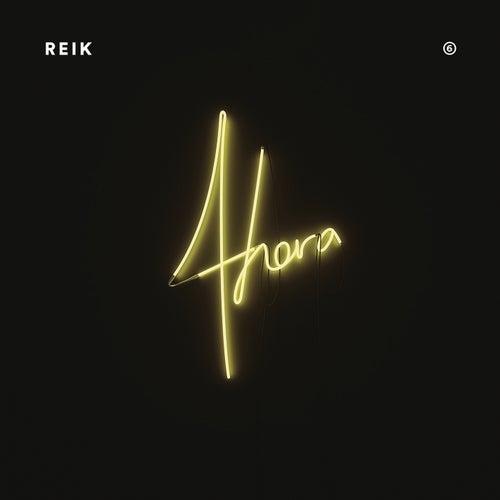 Ahora by Reik