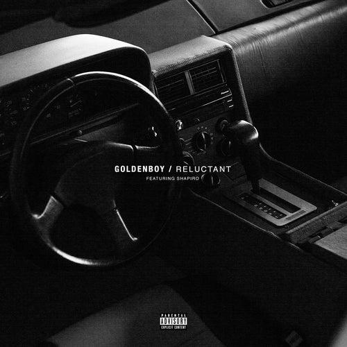 Reluctant (feat. Shapiro) de Goldenboy