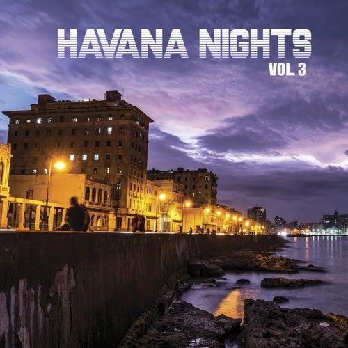 Havana Nights, Vol. 3 by Various Artists