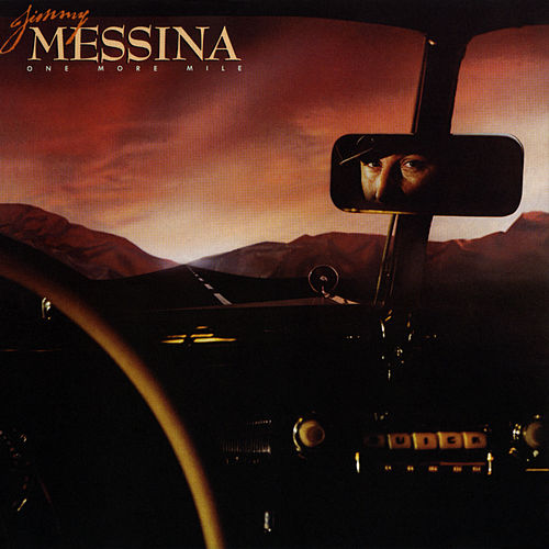 One More Mile by Jim Messina