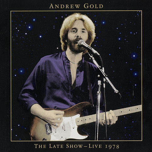 The Late Show: Live 1978 von Andrew Gold