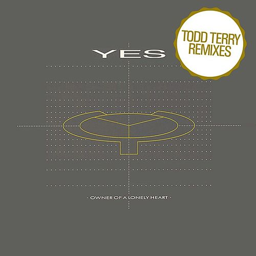 Owner of a Lonely Heart (Todd Terry Remixes) de Yes