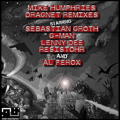 Dragnet Remixes by Mike Humphries