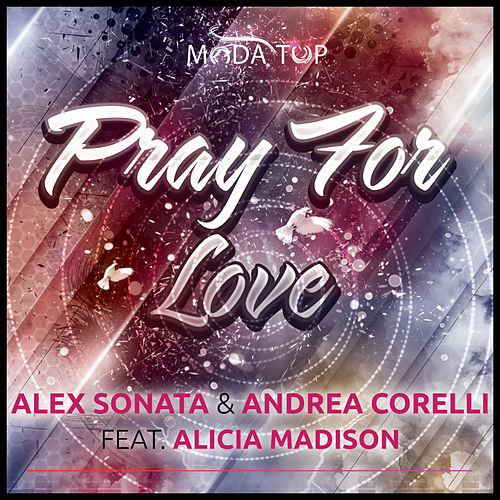 Pray for Love van Alex Sonata