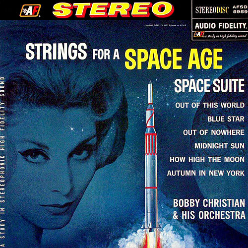 Strings for a Space Age de Bobby Christian