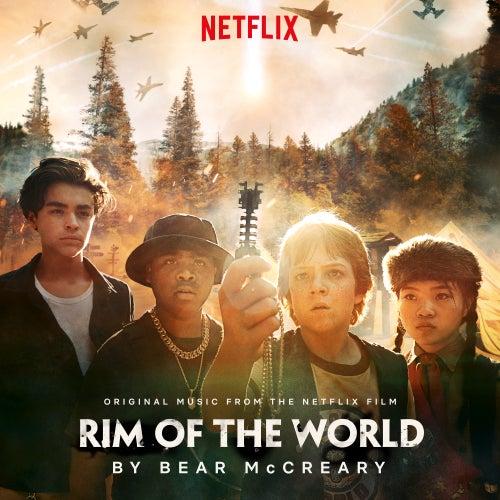 Rim Of The World (Original Music From The Netflix Film) van Bear McCreary